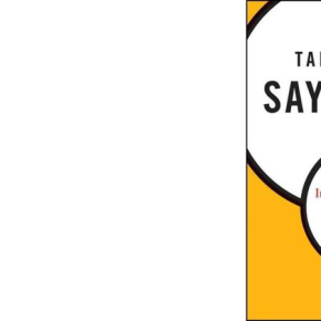 Book reviews > Talk Less, Say More: Three Habits to Influence Others and Make ThingsHappen