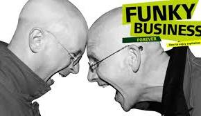 Book reviews > Funky Business Forever: How To Enjoy Capitalism
